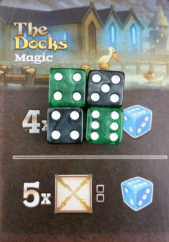 Losing four dice at the Docks for one Magic dice is a rip...but it's better than five.